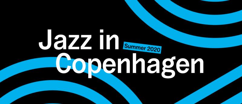 Jazz in Copenhagen sætter spot på sommerjazzen i København