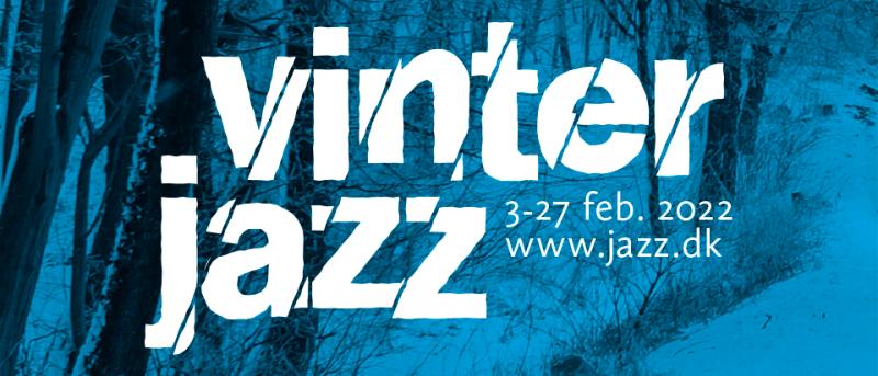 Vinterjazz samler alle afkroge af det musikalske Danmarkskort den 3.-27. februar