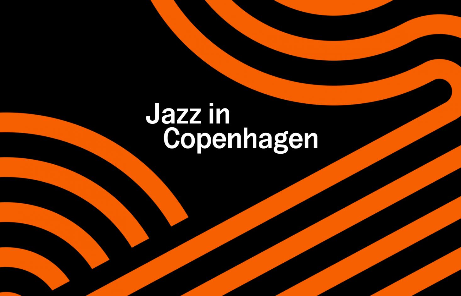 Jazz in Copenhagen –se kommende koncerter i maj og juni