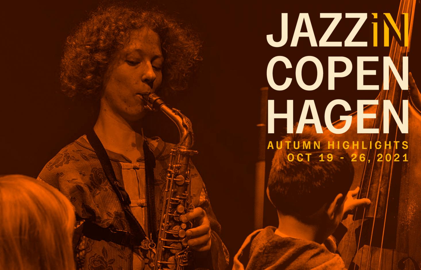 Jazz in Copenhagen: Se ugens aktuelle koncerter i København